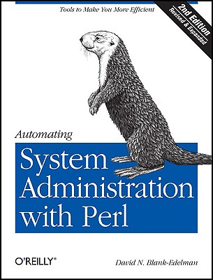 Automating System Administration With Perl By Blank-Edelman, David N.